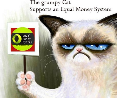 Grumpy cat and equal money